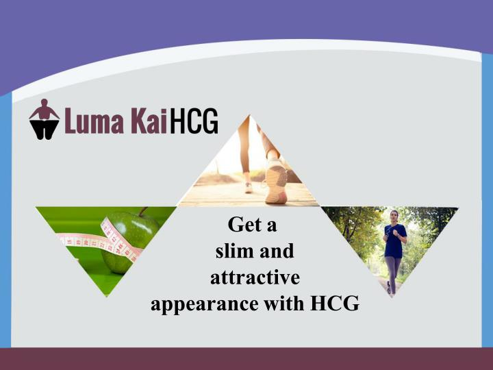 get a slim and attractive appearance with hcg n.
