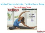 medical tourism in india the healthcare today
