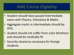 ame course eligibility