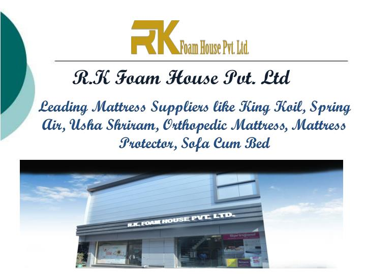 r k foam house pvt ltd n.