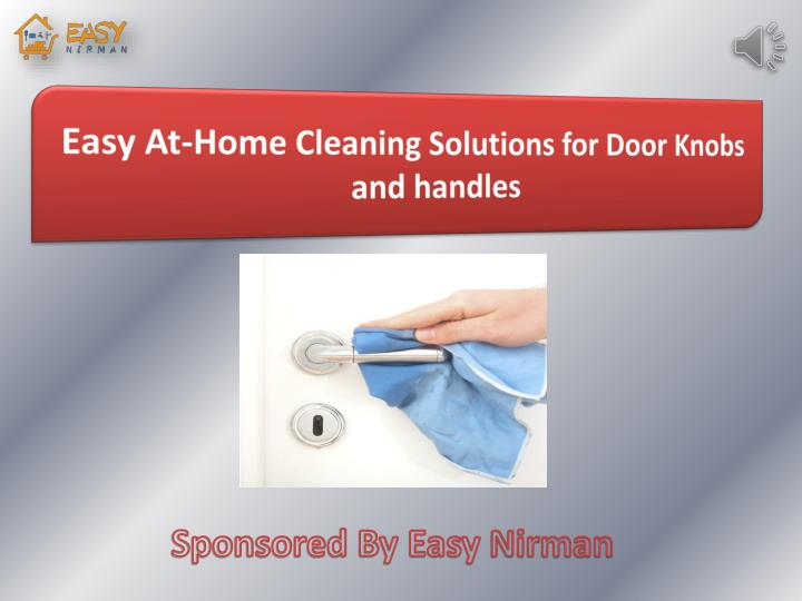 easy at home cleaning solutions for door knobs n.