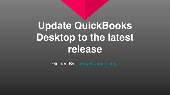 update quickbooks desktop to the latest release n.