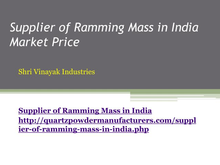 supplier of ramming mass in india market price n.