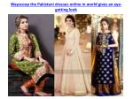 wayscoop the pakistani dresses online in world gives an eye getting look 5