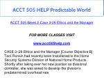 acct 505 help predictable world 11