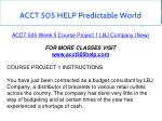 acct 505 help predictable world 17