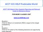 acct 505 help predictable world 19