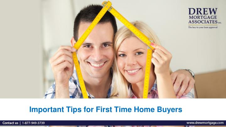 important tips for first time home buyers n.