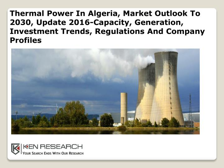 thermal power in algeria market outlook to 2030 n.