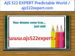 ajs 522 expert predictable world ajs522expert com
