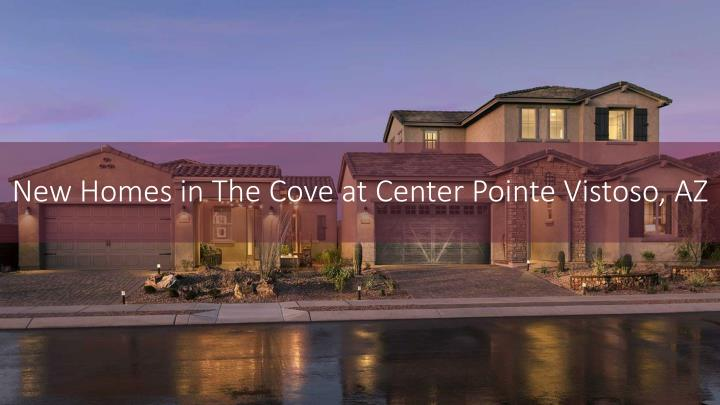 new homes in the cove at center pointe vistoso az n.