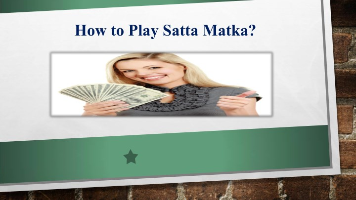 how to play satta matka n.
