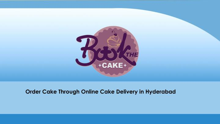 order cake through online cake delivery n.