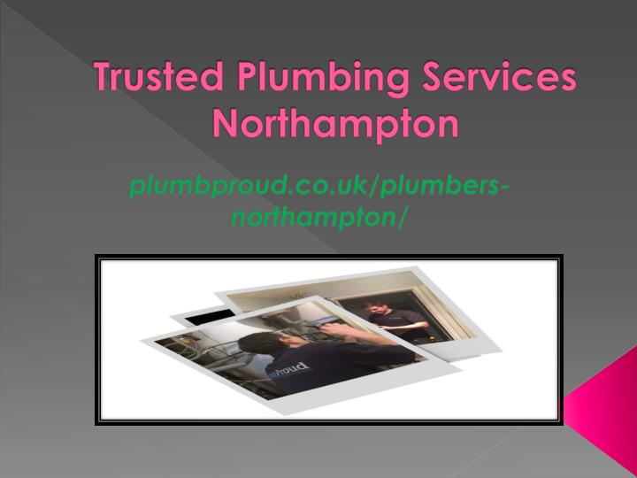 trusted plumbing services northampton n.