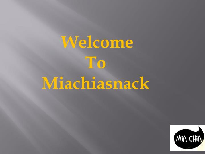 welcome to miachiasnack n.