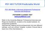 psy 480 tutor predictable world 17