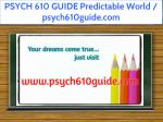 psych 610 guide predictable world psych610guide