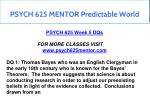psych 625 mentor predictable world 15