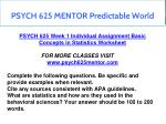 psych 625 mentor predictable world 2