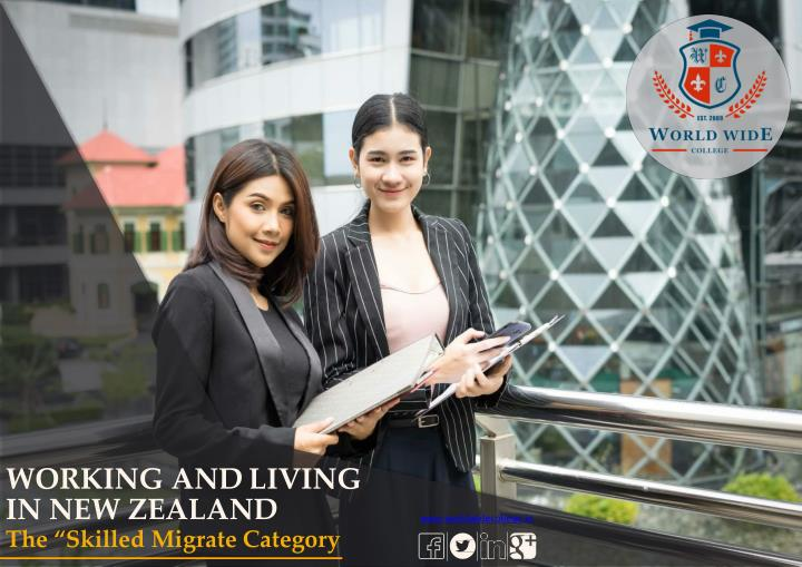 working and living in new zealand the skilled n.