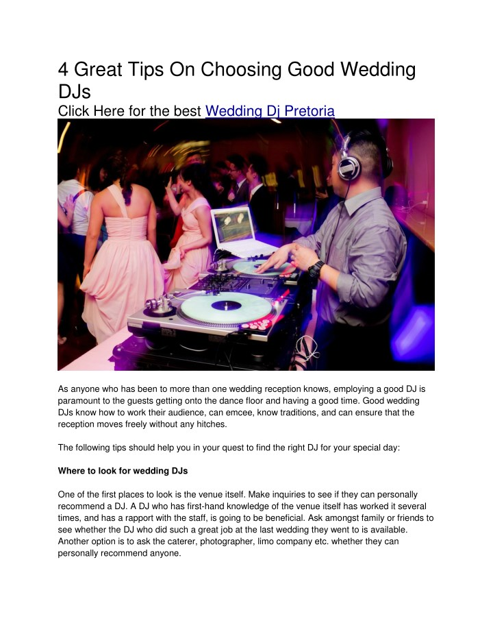 4 great tips on choosing good wedding djs click n.