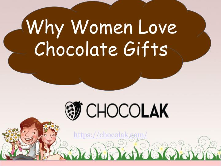 why women love chocolate gifts n.