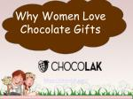 why women love chocolate gifts