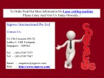 to order find out more information on laser