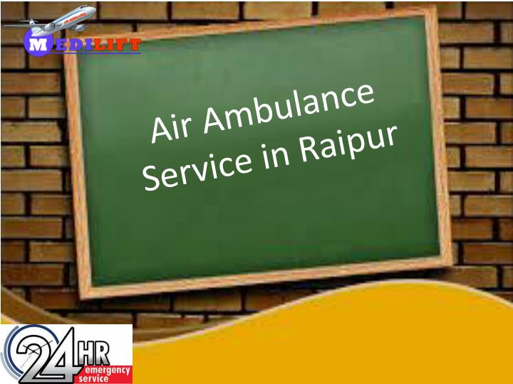 air ambulance service in raipur n.