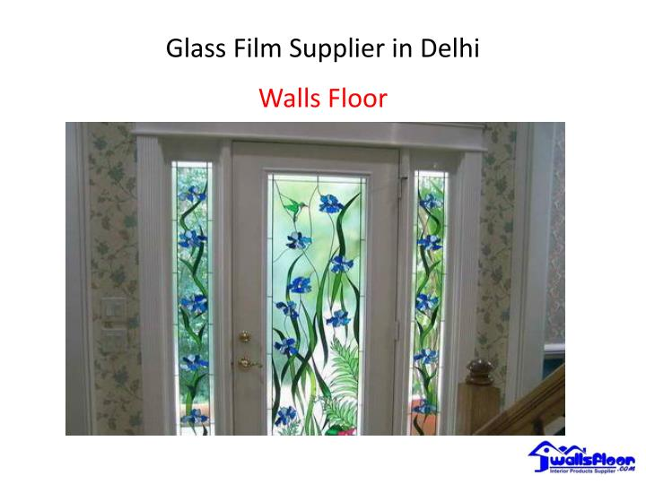 glass film supplier in delhi n.