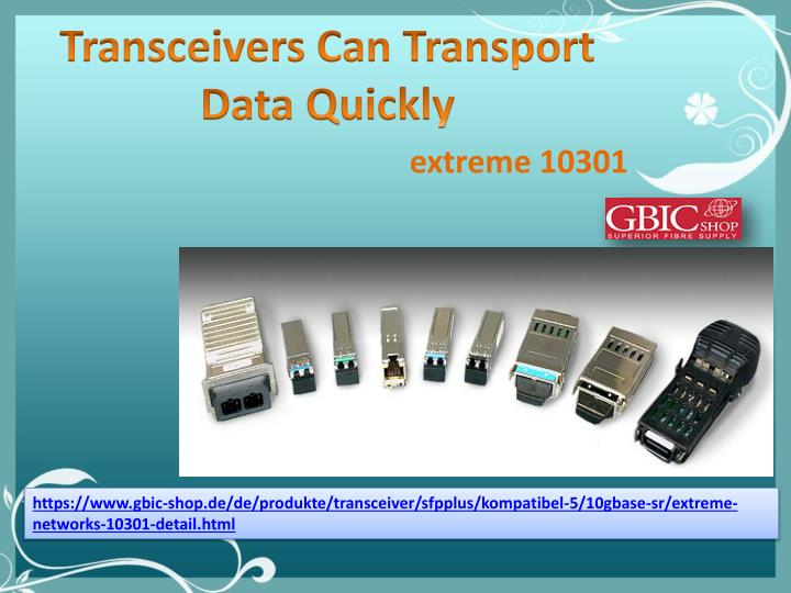 transceivers can transport data quickly n.