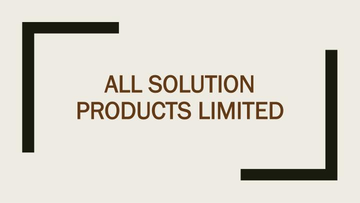 all solution products limited n.