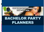 bachelor party planners
