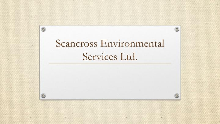 scancross environmental services ltd n.