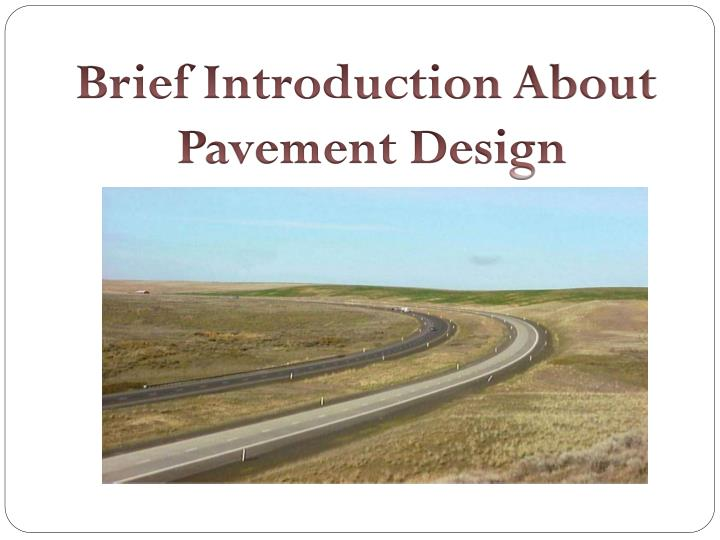 brief introduction about pavement design n.