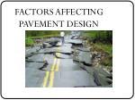 factors affecting pavement design