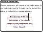 flexible pavements flexible pavements will