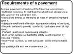 requirements of a pavement an ideal pavement