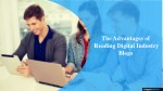 the advantages of reading digital industry blogs