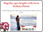 hug day special gifts with avon kolkata florist