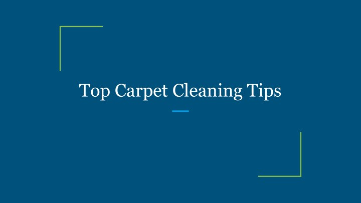 top carpet cleaning tips n.