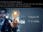 provide you technical support it is not only