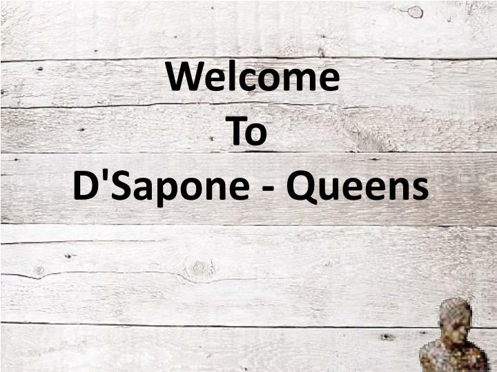 welcome to d sapone queens n.