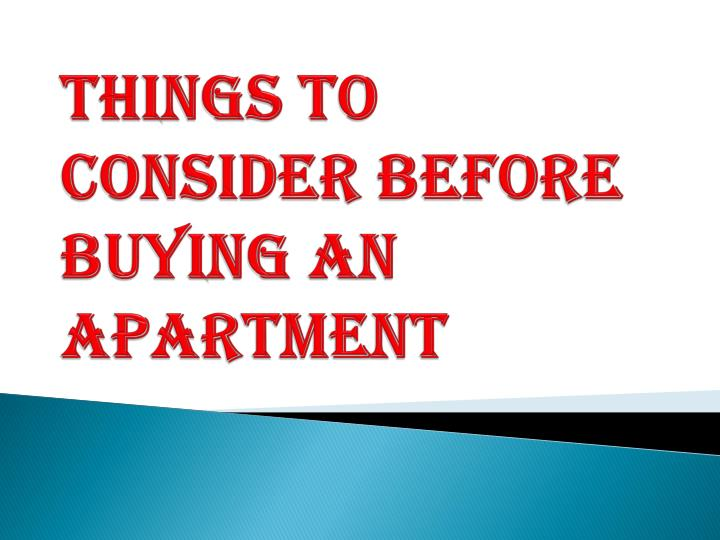 things to consider before buying an apartment n.