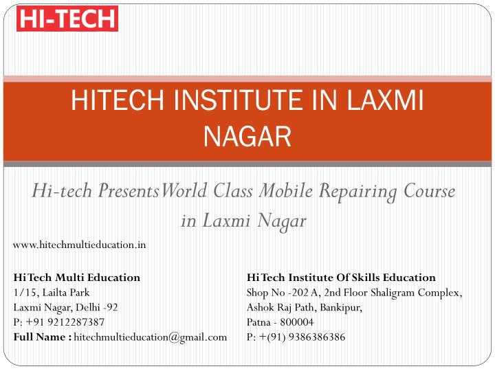 hitech institute in laxmi nagar n.