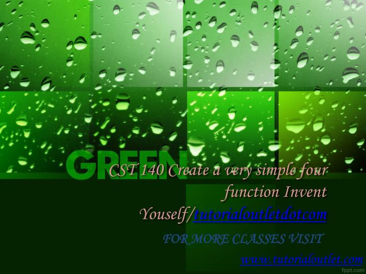 cst 140 create a very simple four function invent youself tutorialoutletdotcom n.