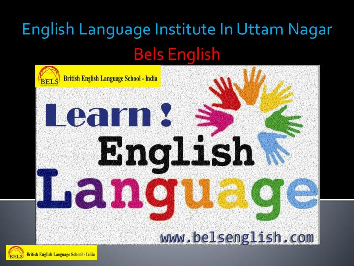 english language institute in uttam nagar n.