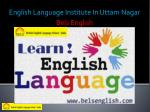 english language institute in uttam nagar