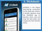 slickdeals is the largest deal sharing community
