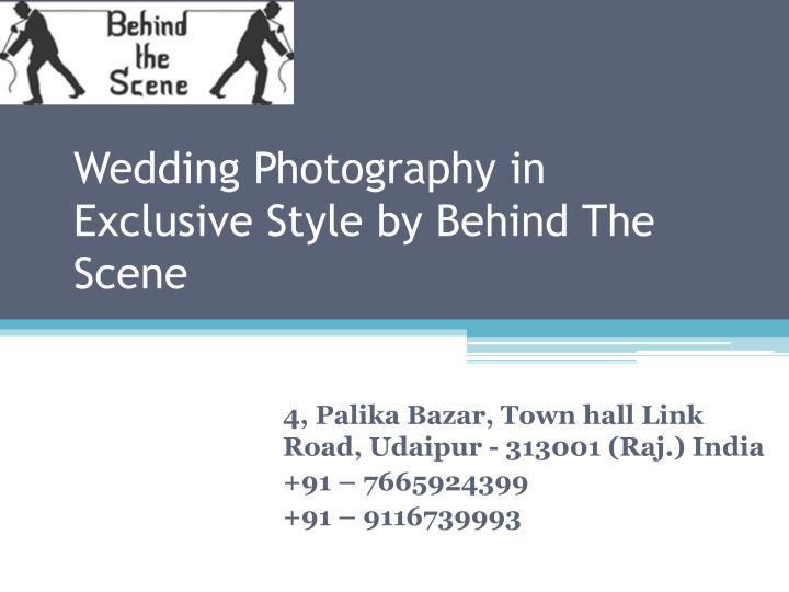 wedding photography in exclusive style by behind the scene n.